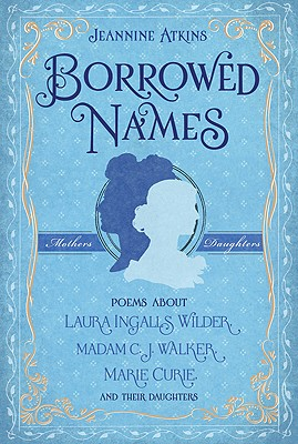 Borrowed Names By Atkins, Jeannine